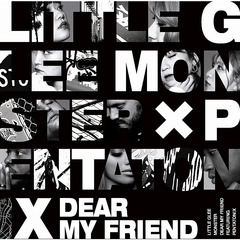 Little Glee Monster/Dear My Friend feat. Pentatonix(初回生産限定盤/CD+DVD)