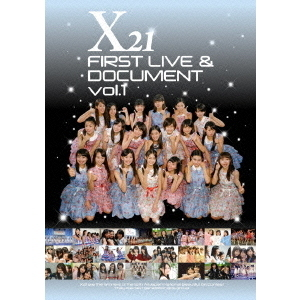 X21/X21 FIRST LIVE & DOCUMENT Vol.1