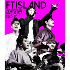 FTISLAND/FTISLAND AUTUMN TOUR 2016 -WE JUST DO IT- 通常盤(Blu-ray Disc)