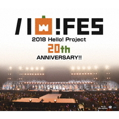 Hello ! Project 20th Anniversary!! Hello ! Project ハロ!フェス 2018 ~Hello ! Project 20th Anniversary!! プレ(Blu-ray Disc)