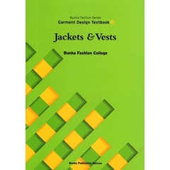 Bunka Fashion Series Garment Design Textbook 4 Jackets & Vests