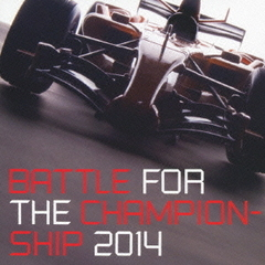 BATTLE FOR THE CHAMPIONSHIP2014