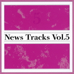 News Tracks Vol.5