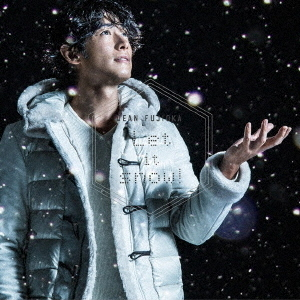 DEAN FUJIOKA/Let it snow!(初回盤A)