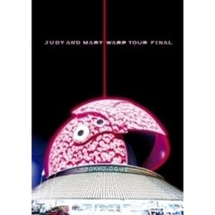 JUDY AND MARY/WARP TOUR FINAL