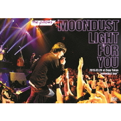 "the pillows/the pillows MOONDUST LIGHT FOR YOU 2015.03.28 at Zepp Tokyo ""moondust tour"""
