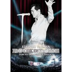 矢沢永吉/ROCK IN DOME<セブンネット限定モバイルポーチ特典付き>(DVD)