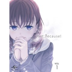 Just Because ! 第1巻(Blu-ray Disc)