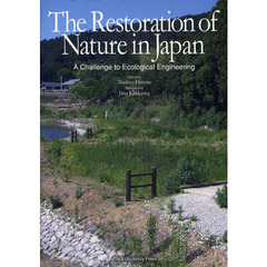 The Restoration of Nature in Japan A Challenge to Ecological Engineering