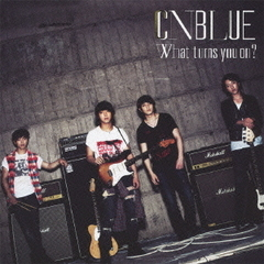What turns you on ?<CD+DVD/初回限定盤B>