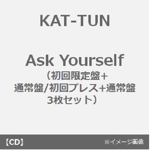 "KAT-TUN/Ask Yourself(初回限定盤+通常盤/初回プレス+通常盤 3枚セット)(外付特典:オリジナルノート""Task Yourself"")"