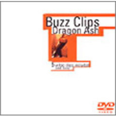 Dragon Ash/Buzz Clips<ビクターロック祭り セブンネット限定A4クリアファイル特典付>(DVD)