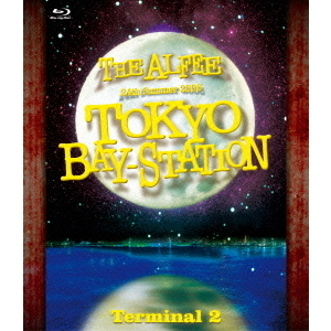 THE ALFEE/THE ALFEE 24th Summer 2005 TOKYO BAY-STATION Terminal 2(Blu-ray Disc)