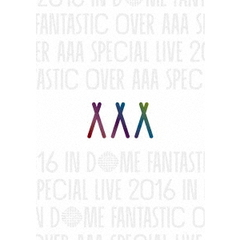 AAA Special Live 2016 in Dome -FANTASTIC OVER- 通常盤 DVD2枚組(スマプラ対応)