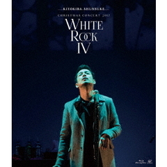 "清木場俊介/CHRISTMAS CONCERT 2017 ""WHITE ROCK IV""(Blu-ray Disc)"