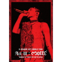 G-DRAGON (from BIGBANG)/G-DRAGON 2017 WORLD TOUR <ACT III,M.O.T.T.E> IN JAPAN<2DVD>通常盤(スマプラ対応)