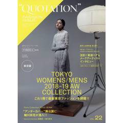 QUOTATION FASHION ISSUE VOL.22 2018-19AW 2018-19 AUTUMN WINTER TOKYO