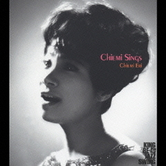 KING RE-JAZZ SWING CHIEMI SINGS