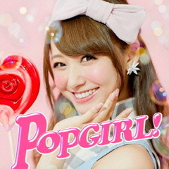 POPGIRL! -J-Hit Tunes- Mixed by DJ ATSU