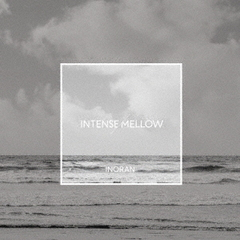 INORAN/INTENSE/MELLOW