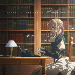 VIOLET EVERGARDEN:Automemories