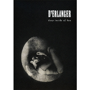 D'ERLANGER/deep inside of you