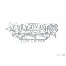 Dragon Ash/LIVE & PIECE <初回限定盤>(Blu-ray Disc)