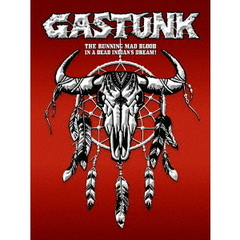GASTUNK/THE RUNNING MAD BLOOD IN A DEAD INDIAN'S DREAM ! 初回生産限定版
