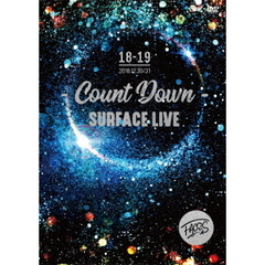 SURFACE/SURFACE LIVE 2018 「FACES # 2 -COUNTDOWN-」