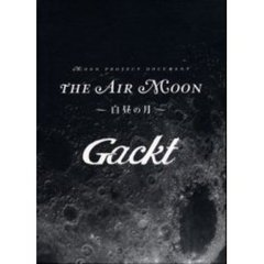 THE AIR MOON Gackt