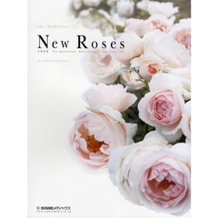 '09 New Roses