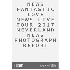 NEWS FANTASTIC LOVE NEWS LIVE TOUR 2017 NEVERLAND NEWS PHOTOGRAPH REPORT