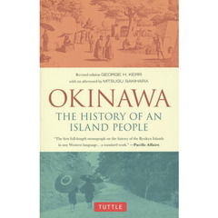 OKINAWA THE HISTORY OF AN ISLAND PEOPLE Revised Edition