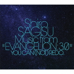 "Shiro SAGISU Music from""EVANGELION:3.0""YOU CAN (NOT)REDO."