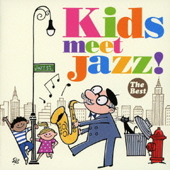 Kids meet Jazz! -The Best-