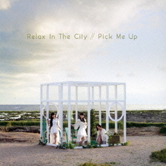 Relax In The City/Pick Me Up