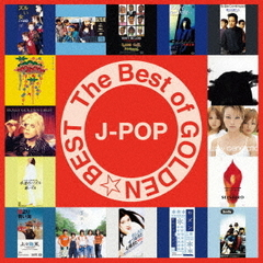 THE BEST of GOLDEN☆BEST~J-POP~
