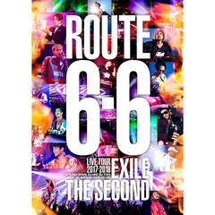 "EXILE THE SECOND/EXILE THE SECOND LIVE TOUR 2017-2018 ""ROUTE6・6"" <通常盤>(Blu-ray Disc)"