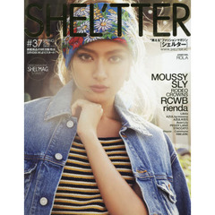 SHEL'TTER #37(2016SPRING) MOUSSY/SLY/RODEO CROWNS/RCWB/rienda etc.