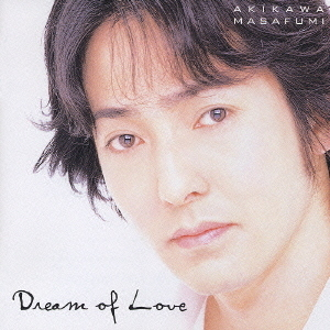 Dream of Love~愛の夢~