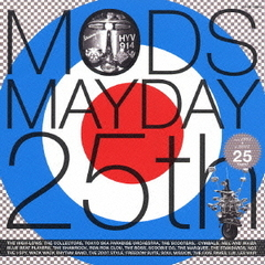 MODS MAYDAY 25th