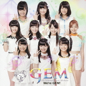 We're GEM!(DVD付)