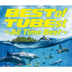 Best of TUBEst ~All Time Best~(通常盤)