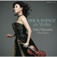 AIR & DANCE on Violin(ハイブリッドCD)