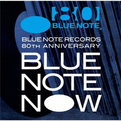 BLUE NOTE NOW