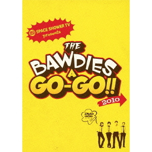 THE BAWDIES/SPACE SHOWER TV presents THE BAWDIES A GO-GO!! 2010<ビクターロック祭り セブンネット限定A4クリアファイル特典付>