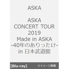 ASKA/ASKA CONCERT TOUR 2019 Made in ASKA -40年のありったけ- in 日本武道館(Blu-ray Disc)