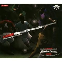 J.LEAGUE Winning Eleven 2008 CLUB CHAMPIONSHIP ORIGINAL SOUNDTRACK