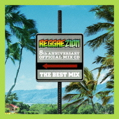 "Reggae Zion 5th Anniversary""THE BEST MIX""Mixed by Banty Foot"