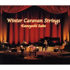 十二月~Winter Caravan Strings~